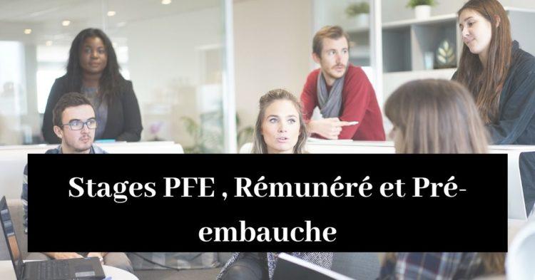 Stage PFE , Rémunéré et Pré-embauche (1)