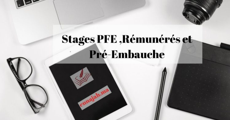 Stages PFE ,Rémunérés et Pré-Embauche