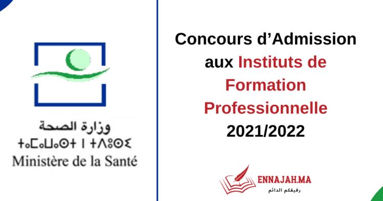 Concours d'Admission aux Instituts de Formation Professionnelle 2021 2022