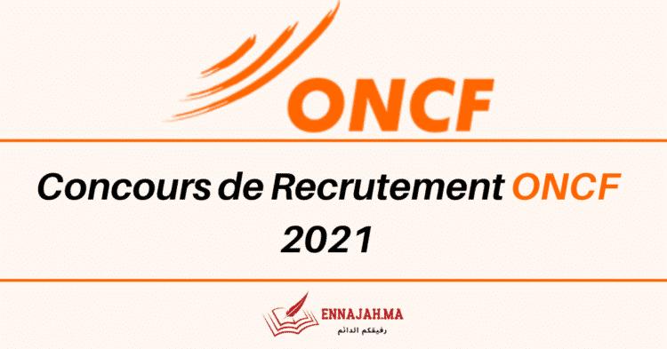 Concours de Recrutement ONCF 2021 - Ennajah.ma