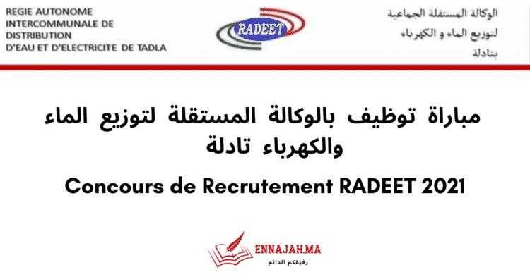 Concours de Recrutement RADEET - Ennajah.ma